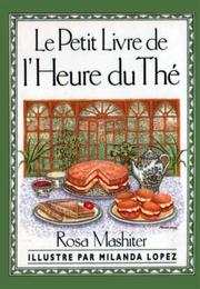 A Little Book of Afternoon Teas by Rosa Mashiter