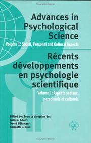 Advances in psychological science = Récents développements en psychologie scientifique : congress proceedings, XXVI International Congress of Psychology = actes du congrès, XXVI Congrès international