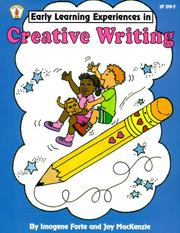 Cover of: Creative Writing (Early Learning Experiences) by Imogene Forte, Joy MacKenzie