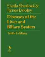 Diseases of the liver and biliary system by Sherlock, Sheila Dame.