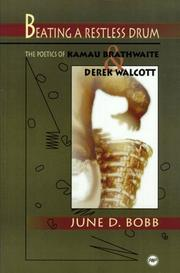 Beating a Restless Drum by June Bobb
