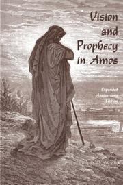 Vision and prophecy in Amos PDF