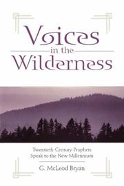 Voices in the wilderness by G. McLeod Bryan