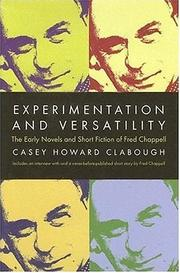 Experimentation and versatility by Casey Howard Clabough