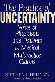 The practice of uncertainty by Stephen L. Fielding