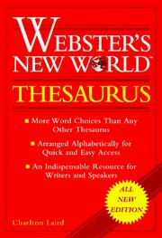 Webster&#39;s New World thesaurus by Charlton G. Laird, Charlton Grant Laird