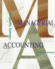 Hospitality industry managerial accounting by Raymond S. Schmidgall