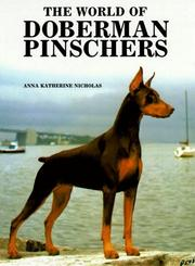 The world of Doberman pinschers by Anna Katherine Nicholas