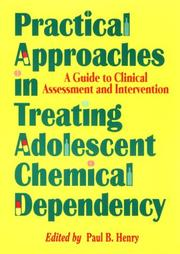 Practical Approaches in Treating Adolescent Chemical Dependency (Journal of Chemical Dependency Treatment) (Journal of Chemical Dependency Treatment) PDF