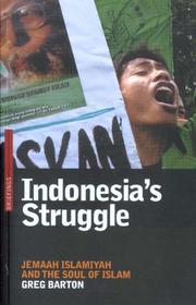 Indonesia&#39;s struggle by Greg Barton
