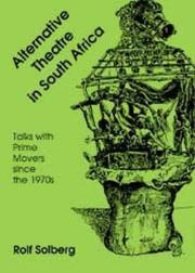 Alternative theatre in South Africa by Rolf Solberg