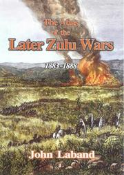 The atlas of the later Zulu wars PDF