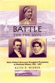 Battle for the soul by Keith R. Widder