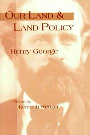 Our land and land policy by George, Henry