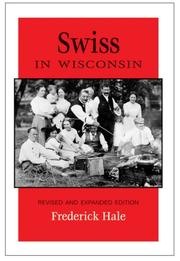 Swiss in Wisconsin by Frederick Hale
