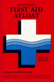 Advanced first aid afloat by Peter F. Eastman