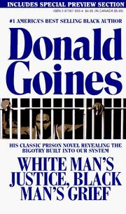 White Mans Justice, Black Man&#39;s Grief by Donald Goines