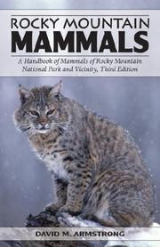 Rocky Mountain mammals by David Michael Armstrong