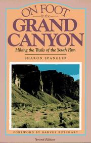 On foot in the Grand Canyon by Sharon Spangler
