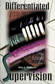 Cover of: Differentiated supervision by Allan A. Glatthorn
