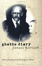 Ghetto Diary by Janusz Korczak