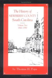 The history of Newberry County, South Carolina by Thomas H. Pope