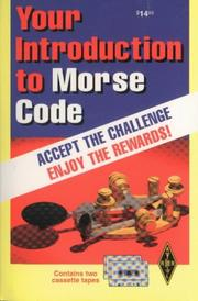 Your Introduction to Morse Code by American Radio Relay League.