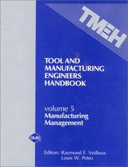 Tool and Manufacturing Engineers Handbook: Manufacturing Management PDF