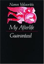 Cover of: My afterlife guaranteed & other narratives by Nanos Valaōritēs