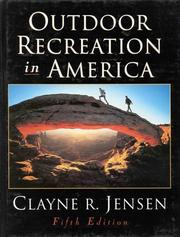 Outdoor recreation in America by Jensen, Clayne R.
