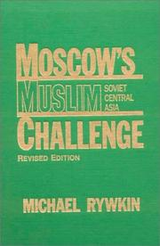 Moscow&#39;s Muslim challenge by Michael Rywkin