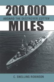200,000 miles aboard the destroyer Cotten by C. Snelling Robinson