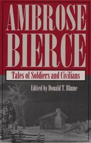 Cover of: Tales of soldiers and civilians by Ambrose Bierce
