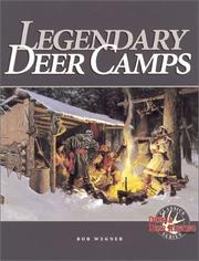 Legendary deer camps by Wegner, Robert