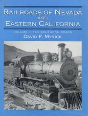 Railroads of Nevada and eastern California by David F. Myrick