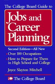 The College Board guide to jobs and career planning PDF