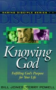 Cover of: Knowing God by Jones, Bill