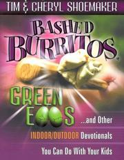 Bashed Burritos, Green Eggs . . . and Other Indoor/Outdoor Devotionals You Can Do with Your Kids PDF