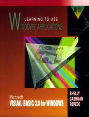 Learning to use Windows applications by Gary B. Shelly
