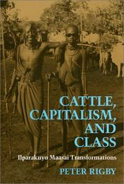 Cattle, Capitalism, and Class by Peter Rigby