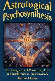 Astrological Psychosynthesis by Bruno Huber