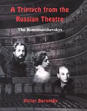 A triptych from the Russian theatre by Victor Borovsky