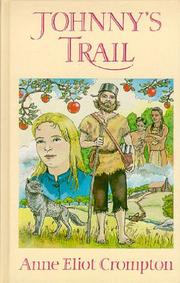 Johnny&#39;s trail by Anne Eliot Crompton