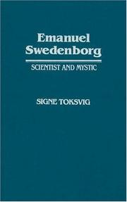 Emanuel Swedenborg, scientist and mystic by Signe Toksvig
