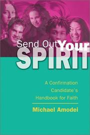Send out your spirit by Michael Amodei