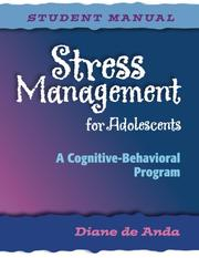 Stress Management for Adolescents by Diane De Anda