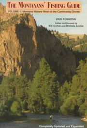The Montanans' fishing guide by Richard L. Konizeski
