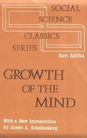 The growth of the mind by Kurt Koffka