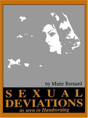 Sexual Deviations As Seen In Handwriting by Marie Bernard