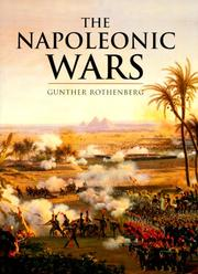 The Napoleonic Wars by Gunther Erich Rothenberg